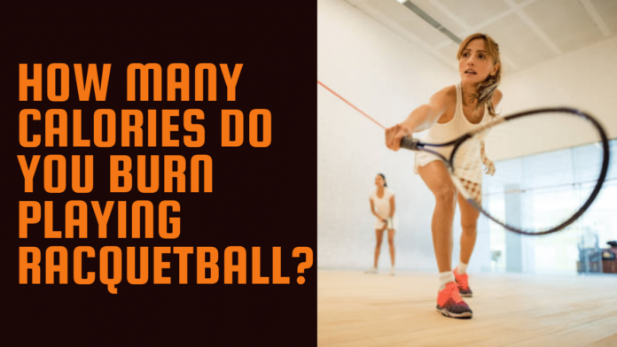 How Many Calories Do You Burn Playing Racquetball