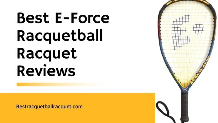 E-Force Racquetball Racquet